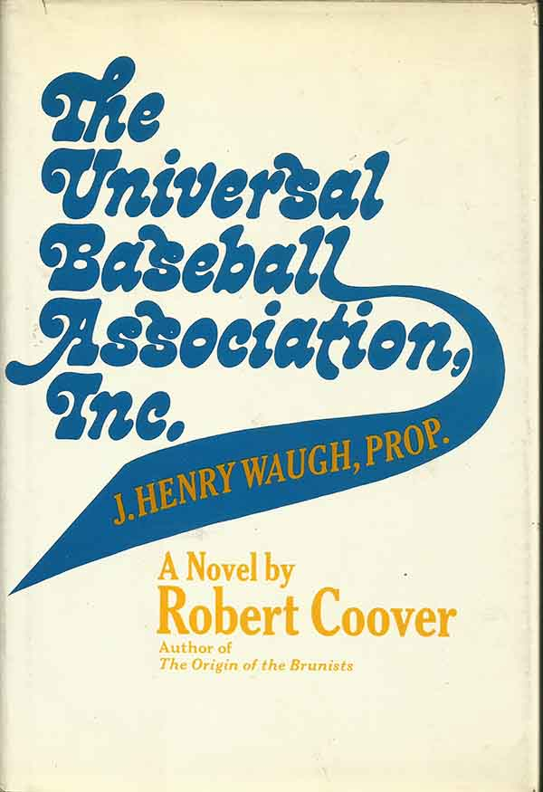 an introduction to the universal baseball association Coover's universal baseball association roy c caldwell jr the play-world is not a real situation involving real men it has an odd character of appearance—it.
