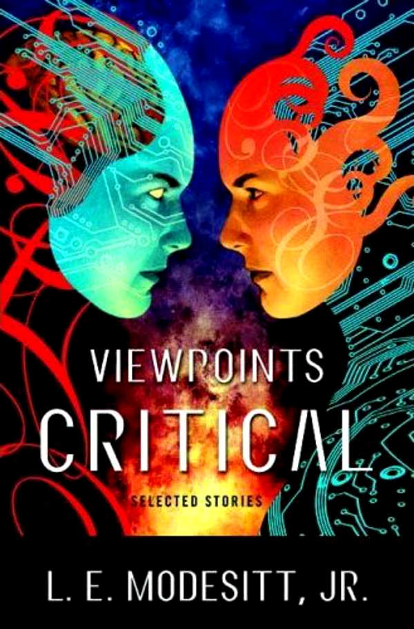 scalzi and modesitt on view points Viewpoints critical is an excellent introduction to the work of one of the major sf and fantasy writers publishing today other series by le modesitt, jr.
